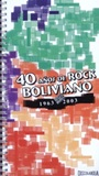 40 YEARS OF BOLIVIAN ROCK - 1963 al 2003