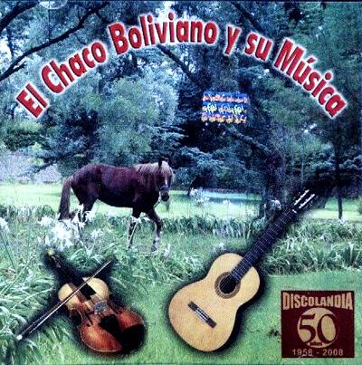 lowest discount best sneakers pretty cheap El Chaco Boliviano y su Música
