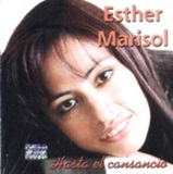 ESTHER MARISOL - Hasta el Cansancio