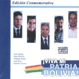 � VIVA MI PATRIA BOLIVIA! - Commemorative Edition