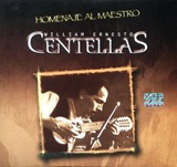 William Ernesto Centellas  -  Homenaje al Maestro