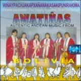 アワティーニャス「Autentic Andean Music From」