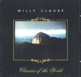 WILLY CLAURE - Classic of the World
