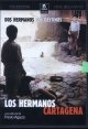 DVD - Los Hermanos Cartagena (The Cartagena Brothers -Movie)
