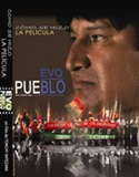 "Documentary · Making off the movie ""Evo Pueblo"""