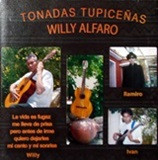 "Willy Alfaro ""Tonadas Tupice�as"""