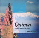 Quinoa: golden grain of the andes