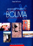 An Insider's Guide to Bolivia