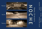 Noche : night photos - Hans Grevers